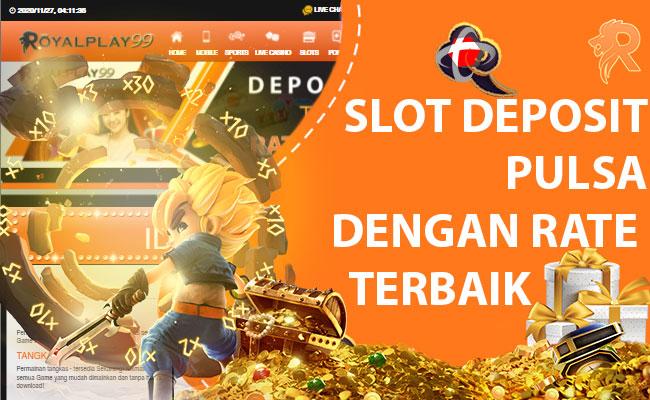 Cara Targetkan Keuntungan Slot Online Deposit Pulsa